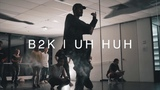 UH HUH - @B2K choreography @DavidChristianMcLean
