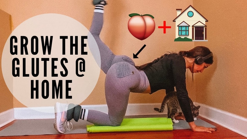 GROW YOUR GLUTES AT HOME