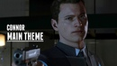 Detroit: Become Human - Connor theme [Extended]