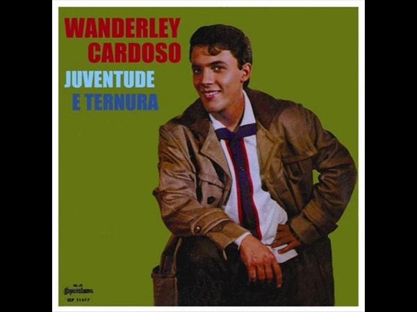 WANDERLEY CARDOSO - LP 1966 COMPLETO
