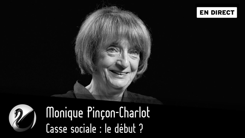Monique Pinçon-Charlot Casse sociale, le début [EN DIRECT]