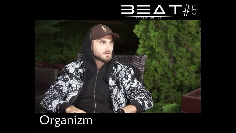 Beat5 - Interview with Organizm on WoxeRadio