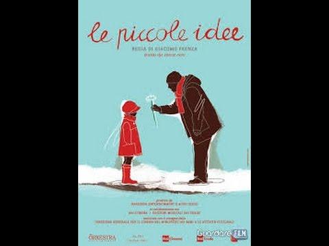 Le Piccole Idee 2011 Film Completi İn İtaliano