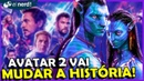 COMO AVATAR 2 QUER ENTERRAR VINGADORES ULTIMATO