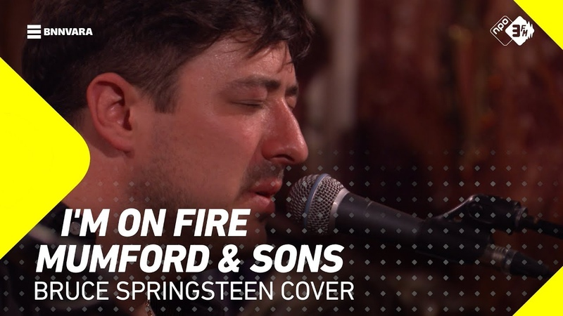 Mumford Sons - 'I'm On Fire' (Cover) | 3FM Mega Exclusive | 3FM Live