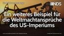 Ein weiteres Beispiel für die Weltmachtansprüche des US-Imperiums | Jens Berger