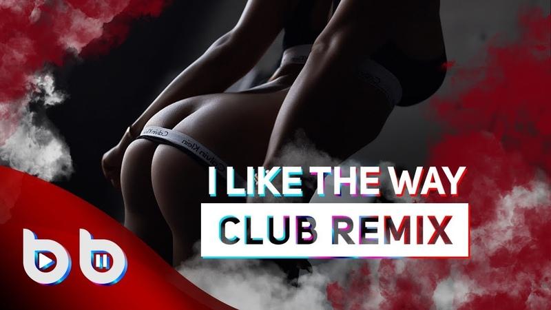 Eddy Wata I Like The Way Burak Balkan Club Remix 2019