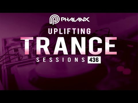 DJ Phalanx - Uplifting Trance Sessions EP. 436 [19.05.2019]