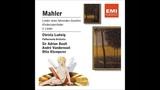 Christa Ludwig Gustav Mahler - Lieder
