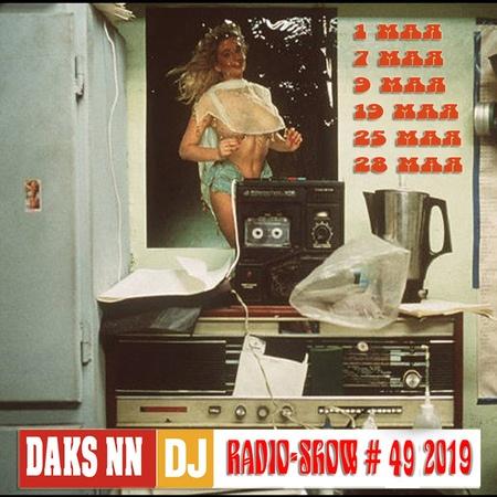 Шляпа и Бутерброд 49 2019 (DJ Daks NN Radio-Show Mix)