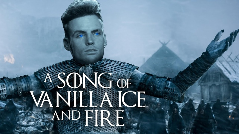 A Song of Vanilla Ice and Fire Game of Thrones x Ice Ice Baby Full song