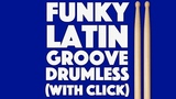 Bossa Nova Funky Latin Downtempo Drumless Backing Track For Drums Click Track Version