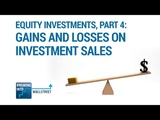 Equity Investments, Part 4 Gains and Losses on the Sale of an Investment