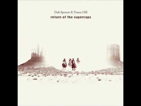 Dub Spencer Trance Hill - Dublerone