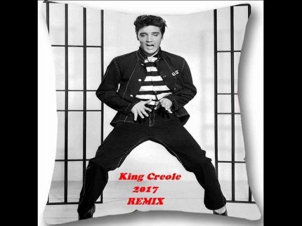 Elvis Presley - King Creole (2017 Dance Mix) Elvis Megamix 2017 sample. INSANELY GOOD