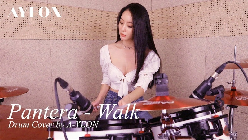 Walk [Pantera] Drum Cover by A-YEON