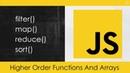JavaScript Higher Order Functions Arrays