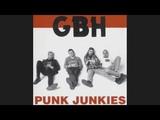 G.B.H - Punk Junkies Full CD 1997