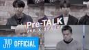 Pre-TALK JYP X 3RACHA
