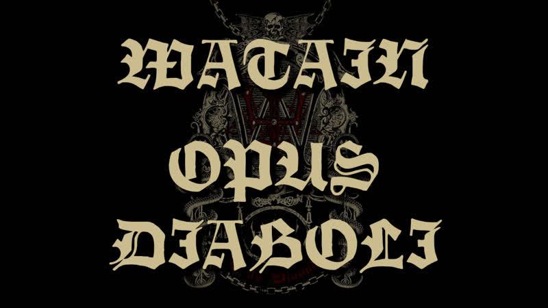 WATAIN Opus Diaboli 2012 русские субтитры
