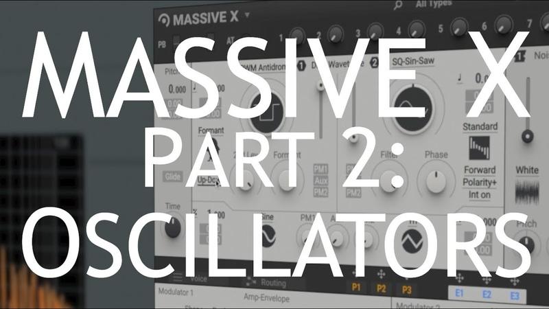 Native Instruments Massive X Review Part 2 Oscillators
