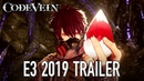 Code Vein - PS4/XB1/PC – E3 2019 Release Date Trailer