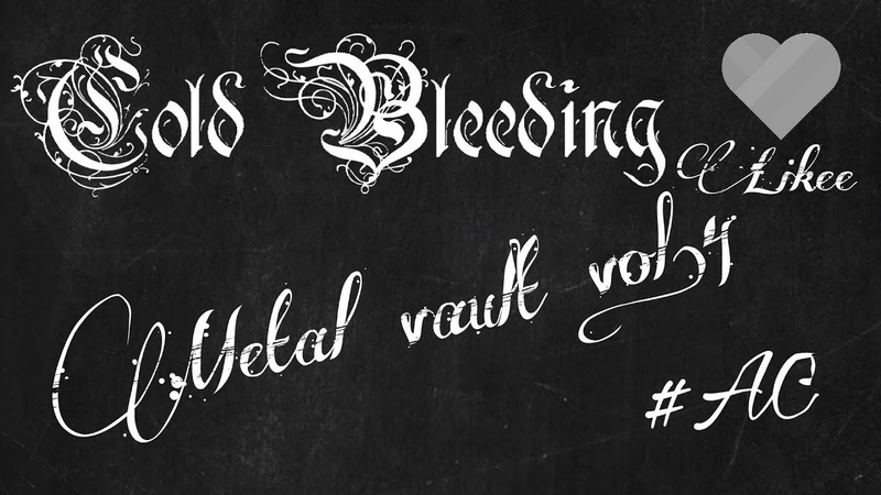 Algeia Metal vault vol 4 Cold Bleeding Estrangement and Rest LIKEE