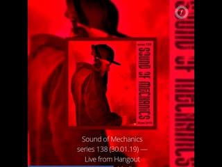 ZMYC — Sound of Mechanics series 138 (30.01.19) Live from