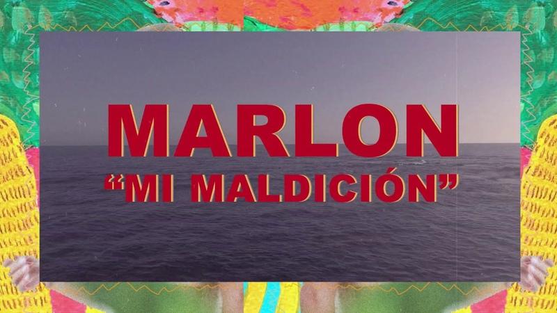 Marlon Mi maldición Lyric Video