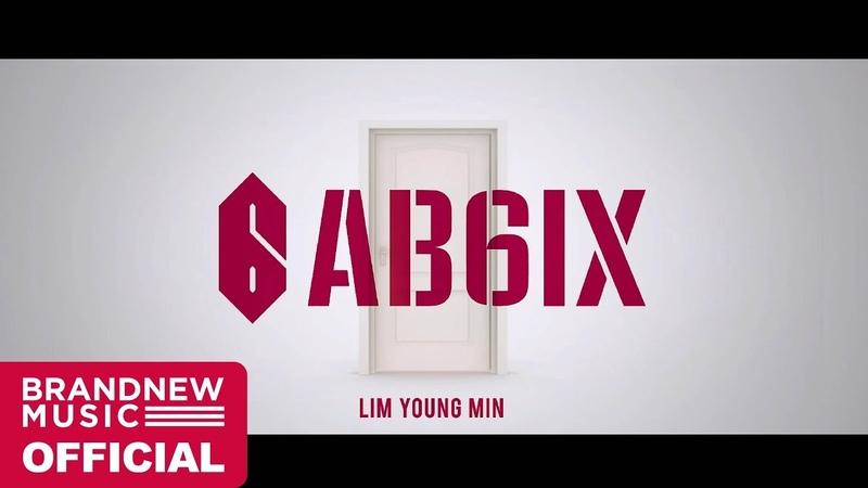AB6IX(에이비식스) THE ABSOLUTE BEGINNING TRAILER 4 임영민 (LIM YOUNG MIN)