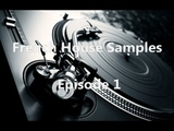 French House Samples - Episode 1