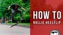 Видео школа скейтбординга Nollie Heelflip 21 серия