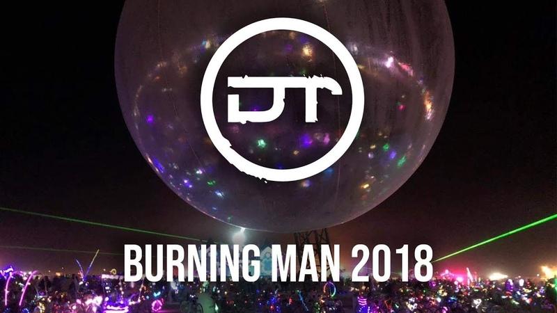 Burning Man Festival 2018 Dolbytall Adventures Music Video Mix