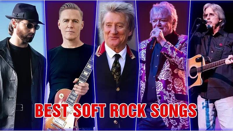 Rod Stewart Lobo Air Supply B'ryan A'dams Bee Gees Best Soft Rock Songs Collection