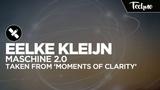 Eelke Kleijn - Maschine 2.0 (Extended Mix) PV Techno