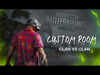 PUBG MOBILE LIVE 🔴 Custom Rooms - CLAN vs CLAN | Legit gamer