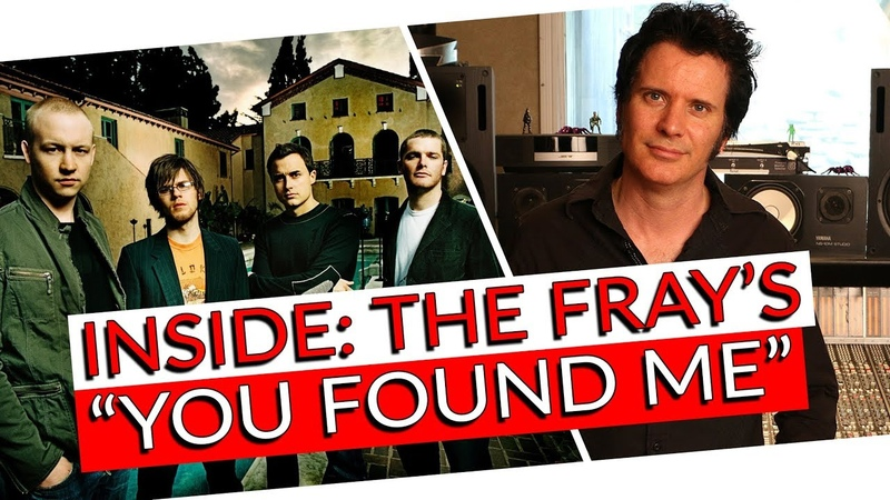 The Fray - You Found Me Inside the Song with Warren Huart Produce Like A Pro