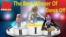 The Best Winner Of Dance Off ROBLOX DANCE OFF