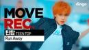 TEEN TOP 틴탑 - Run Away   Performance video (4K)   MOVE REC