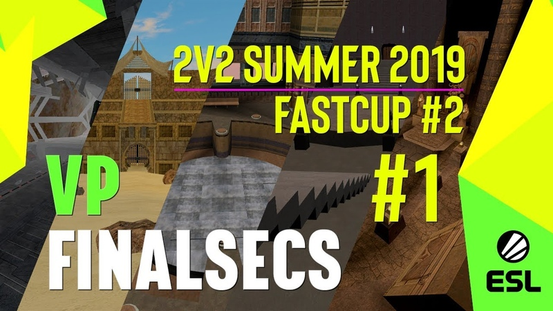 Violence Perfected vs Final Seconds [2v2 Sum2019 Fastcup 2] Grandfinal 1