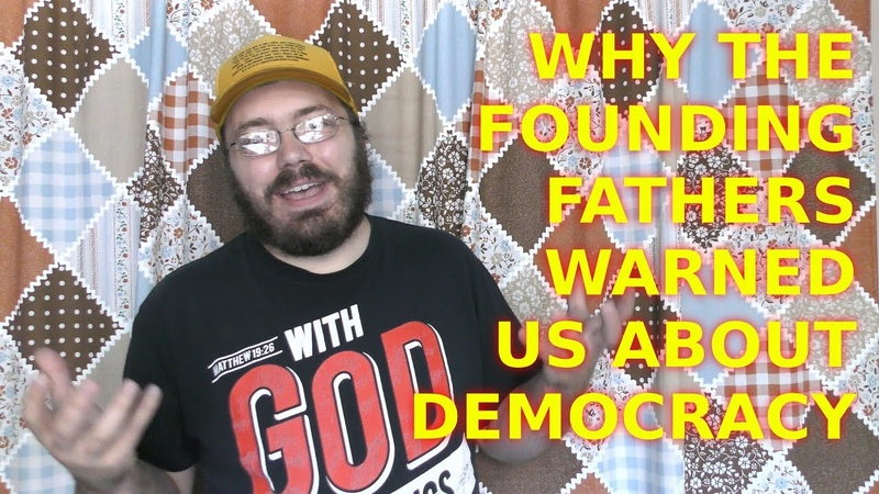 Why The Founding Fathers Warned Us About Democracy VS Republic