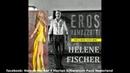 Helene Fischer Eros Ramazzotti - per il resto tutto bene