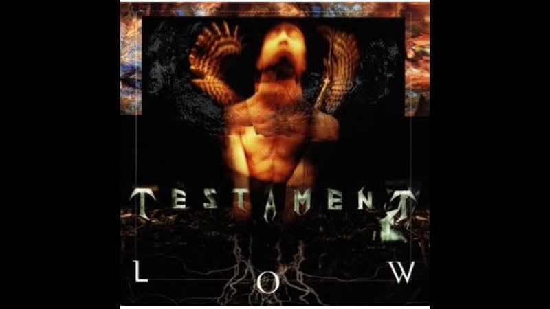 Testament - Low (1994 )