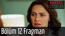 Kardeş Çocukları 12 Bölüm Fragman