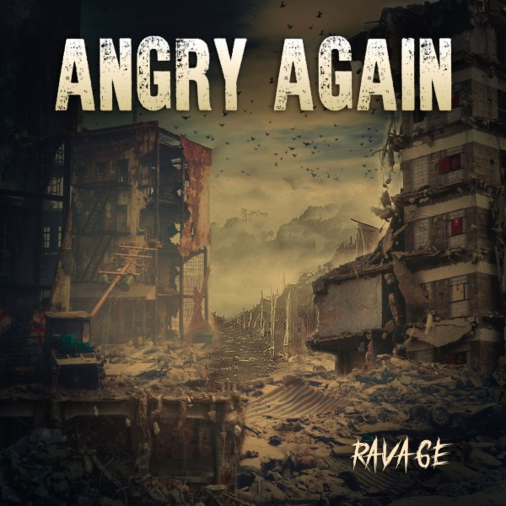 Angry Again - Ravage