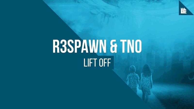 R3SPAWN TNO Lift Off FREE DOWNLOAD