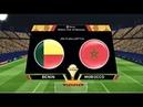 Match Maroc Benin en direct can 2019 Live Morocco vs Benin afcon 2019