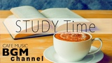 STUDY Time - Relaxing Cafe Music - Chill Out Bossa Nova &amp Jazz Music For Study