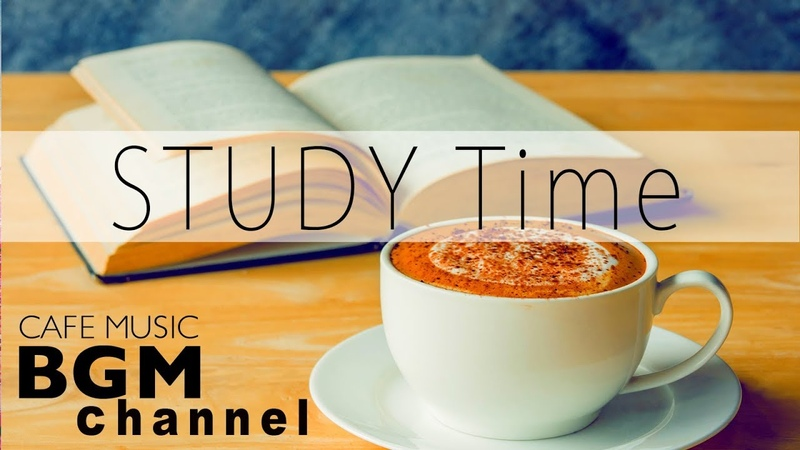 STUDY Time - Relaxing Cafe Music - Chill Out Bossa Nova Jazz Music For Study