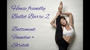 House Friendly Ballet Barre 2. BATTEMENT FONDUE